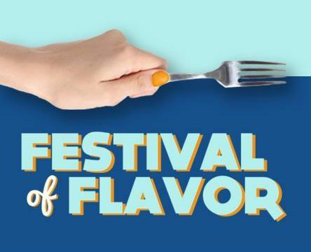 Festival of Flavor — best tasting event of the year!